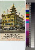 """SING FAT CO., INC, LEADING ORIENTAL BAZAAR, S.W. CORNER CALIFORNIA ST. AND..."