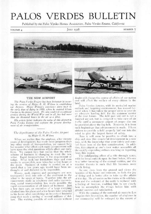 This issue includes notes on plans for a Palos Verdes airport; and on city planning in Palos Verdes from an article in the April 1928 issue of Western Architect magazine.